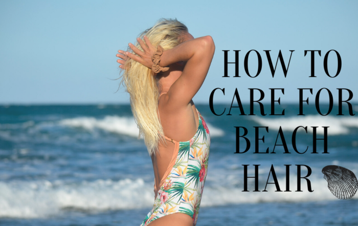 How to care for beach hair